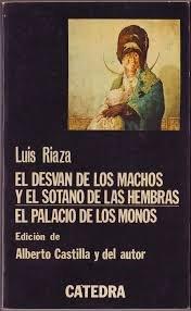 El Desvan De Los Machos (Letras hispanicas): Riaza, Luis