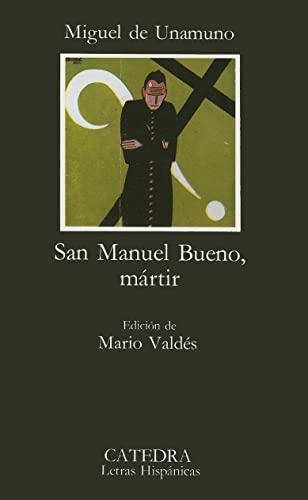 9788437601854: San Manuel Bueno, mártir: San Manuel Bueno, Martir (Letras Hispánicas)