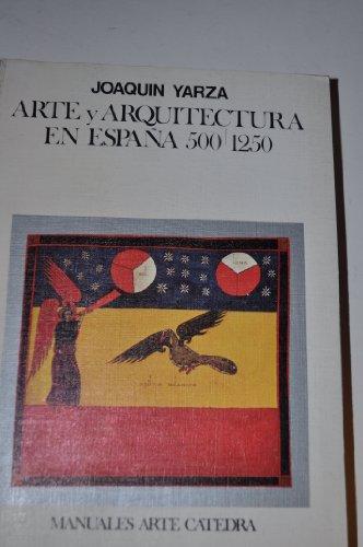 9788437602011: Arte y arquitectura en España, 500-1250:
