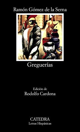 Greguerias: GOMEZ DE LA