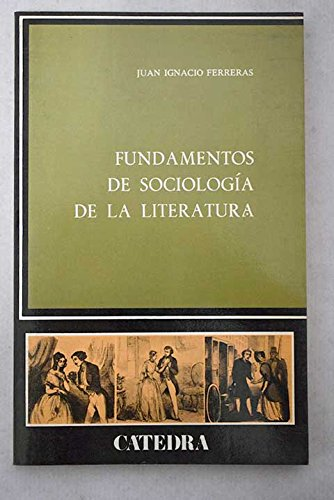 9788437602332: Fundamentos de sociologia de la literatura
