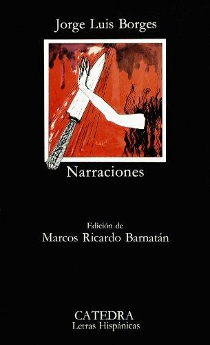 Narraciones (Letras Hispánicas) (Spanish Edition): Borges, Jorge Luis