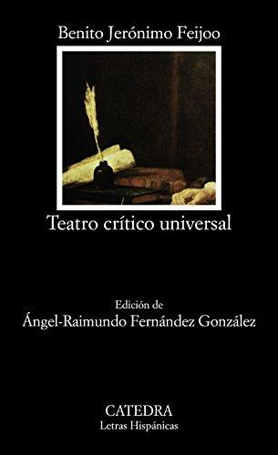 9788437602523: Teatro crítico universal (Letras Hispánicas)