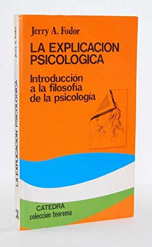 9788437602615: La explicacion psicologica
