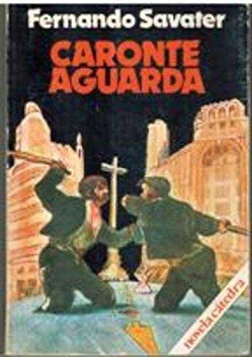 9788437602646: Caronte aguarda (Novela Cátedra) (Spanish Edition)