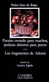 9788437602684: Paraiso cerrado para muchos, jardines abiertos para pocos & Los fragmentos de Adonis / Paradise Closed for Many, Gardens open for a Few & Adonis ... / Hispanic Writings) (Spanish Edition)