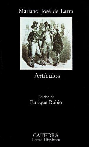 Artículos. Edición de Enrique Rubio: Larra, Mariano José de