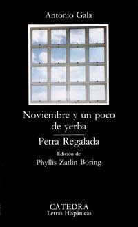 9788437603100: Noviembre y Un Poco de Yerba (Letras Hispanicas) (Spanish Edition)