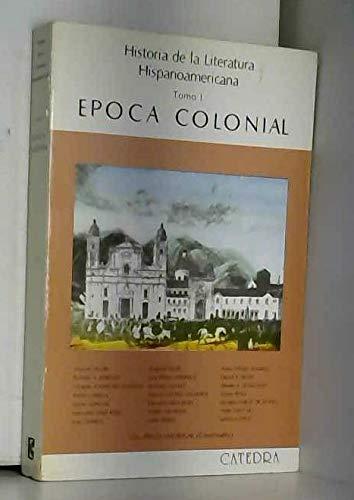 Historia de la Literatura Hispanoamericana, Tomo 1: Manuel Alvar, Luis