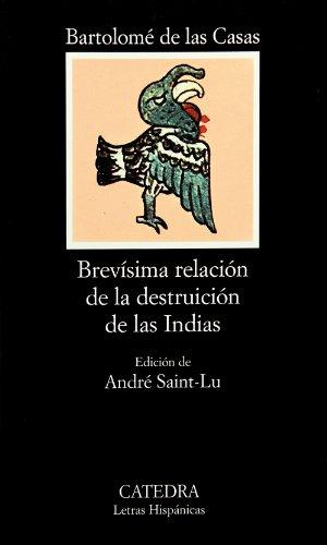 9788437603414: Brevisima relacion de la destruccion de las Indias (COLECCION LETRAS HISPANICAS) (Spanish Edition)