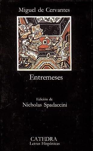 9788437603469: Entremeses (Letras Hispánicas)