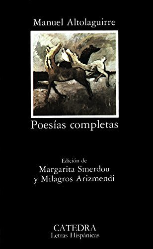 Poesias Completas/ Complete Poetry (Letras Hispanicas /: Altolaguirre, Manuel