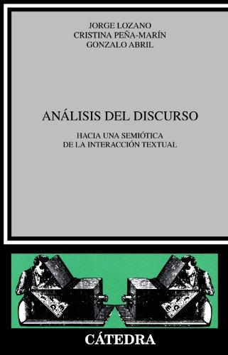 9788437603629: Análisis del discurso: Hacia una semiótica de la interacción textual (Crítica Y Estudios Literarios)