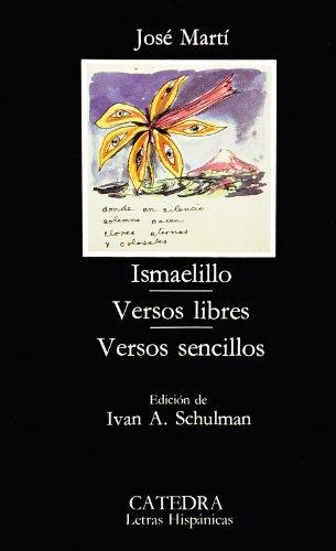 Ismaelillo: versos libres, versos sencillos: Jose Marti