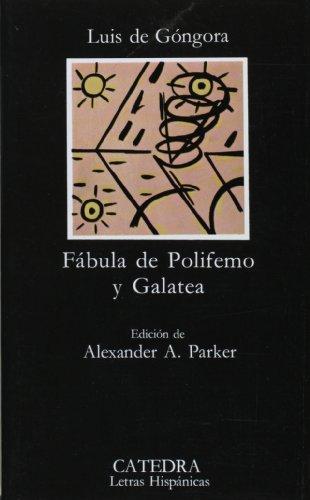 9788437603797: Fabula de Polifemo y Galatea (COLECCION LETRAS HISPANICAS) (Letras hispánicas) (Spanish Edition)