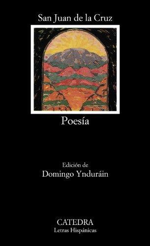 Poesía. Edición de Domingo Yndurain.: San Juan de la CRUZ