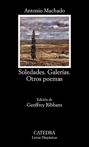 Soledades.Galerias.Otros Poemas: Antonio Machado