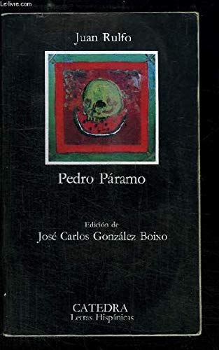 Pedro Paramo (Letras Hispanicas / Hispanic Writings): Juan Rulfo