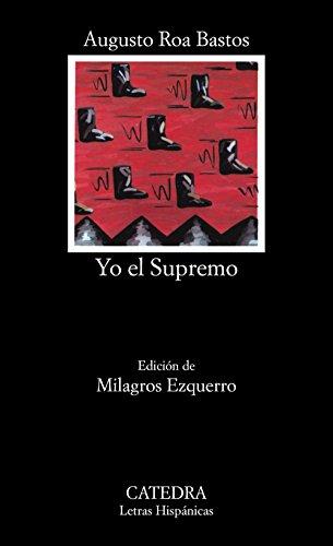9788437604220: Yo el Supremo (Letras Hispánicas)