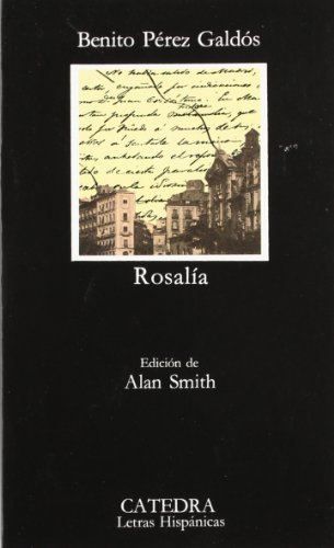 9788437604237: Rosalia (Letras Hispanicas / Hispanic Writings) (Spanish Edition)