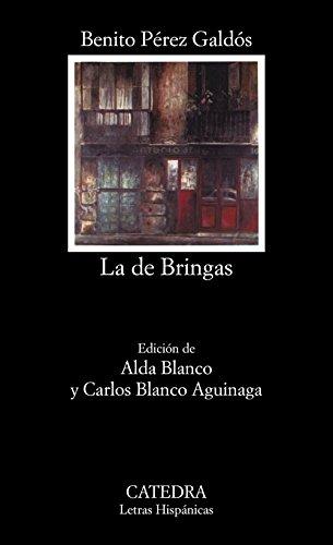 La De Bringas: La De Bringas (Letras: Galdos Perez