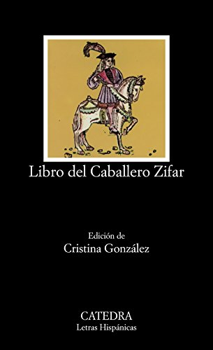 9788437604343: Libro del Caballero Zifar (Letras Hispanicas) (Spanish Edition)