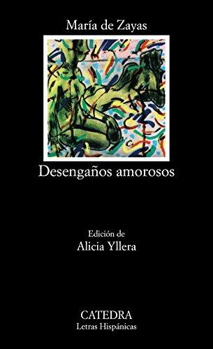 Desengaños amorosos. Ed. Alicia Yllera.: Zayas y Sotomayor, María de: