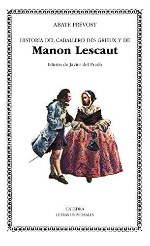 9788437604459: Manon Lescaut (Letras Universales)