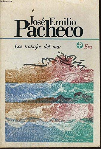 9788437604473: Los trabajos del mar/ The Jobs of the Sea (Poesia/Catedra) (Spanish Edition)