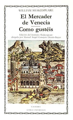 9788437604497: El Mercader de Venecia - Como Gusteis