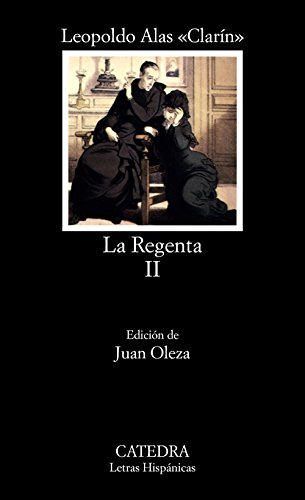 9788437604558: La Regenta, II: 2 (Letras Hispánicas)
