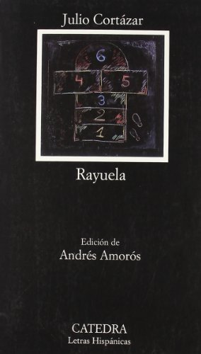 9788437604572: Rayuela (Letras Hispanicas (catedra)