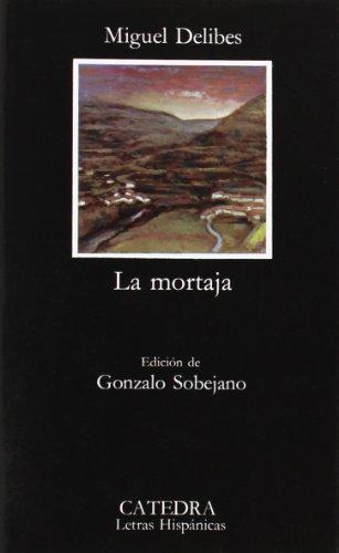9788437604633: La mortaja (Letras Hispánicas)