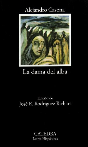 La dama del alba . Edición de José R. Rodríguez Richart: Casona, Alejandro