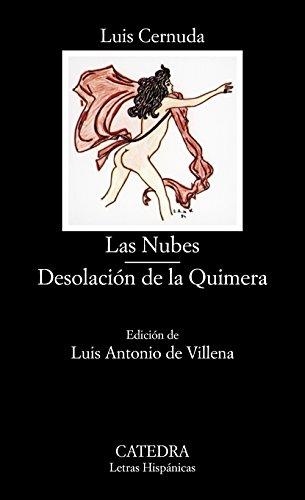 LAS NUBES - DESOLACIÓN DE LA QUIMERA: Cernuda, Luis