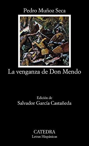 La venganza de don Mendo . Edición de Salvdor García Castañeda - Muñoz Seca, Pedro