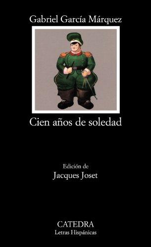 9788437604947: Cien años de soledad: Cien Anos De Soledad (Letras Hispánicas)