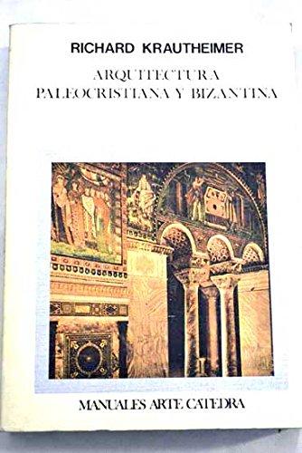 9788437604961: ARQUITECTURA PALEOCRISTIANA Y BIZANTINA