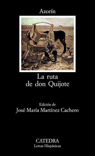 La ruta de Don Quijote / The: Azorin
