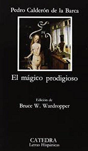 El mágico prodigioso (Spanish Edition): Pedro Calderà n