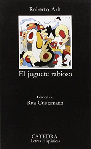 9788437605111: El juguete rabioso (Letras Hispánicas)