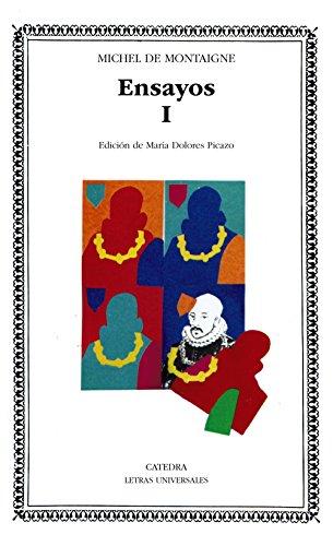 ENSAYOS I (MONTAIGNE): MONTAIGNE, MICHEL DE