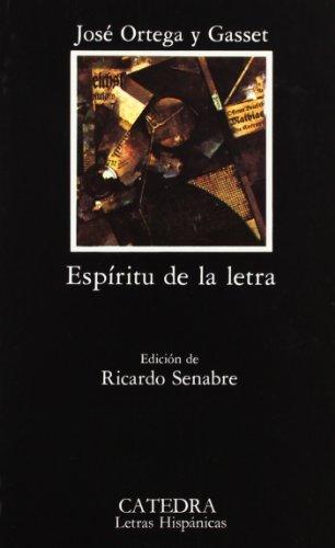 ESPIRITU DE LA LETRA -EDICION DE RICARDO: ORTEGA Y GASSET,