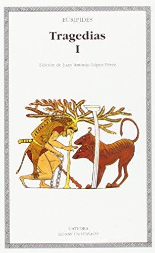 Tragedias I. Edición de J.A. López Férez.: EURIPIDES,
