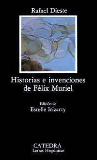 9788437605470: Historias e invenciones de Félix Muriel (Letras Hispánicas)