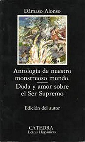 Antología de nuestro monstruoso mundo. Duda y: Alonso, Dámaso (1898-1990)