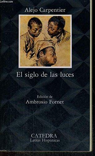 El siglo de las luces (Letras Hispanicas: A.Carpentier