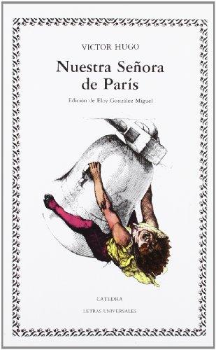 Nuestra señora de París: Victor Hugo