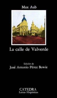 9788437605586: La calle de Valverde (Letras Hispánicas)