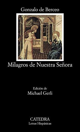 9788437605593: Milagros de Nuestra Señora: Milagros De Nuestra Senora (Letras Hispánicas)